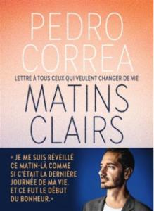 Des livres à vivre : Matins clairs de Pedro Correa